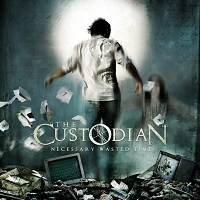 Necessary wasted time  - THE CUSTODIAN