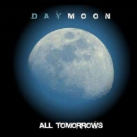 All tomorrows - DAYMOON