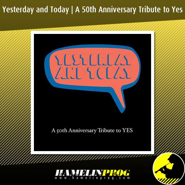 Yesterday and Today - A 50th Anniversary Tribute To Yes - DAVE KERZNER & FERNANDO PERDOMO