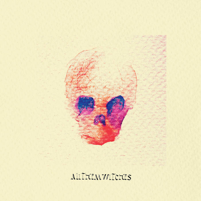 ATW - ALL THEM WITCHES