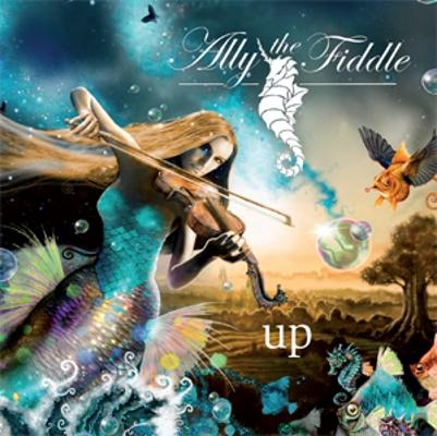 Up - ALLY THE FIDDLE