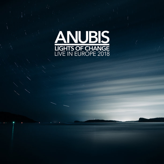 Lights Of Change (Live in Europe 2018) CD X 2 - ANUBIS