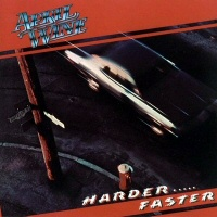 Harder...Faster  - APRIL WINE