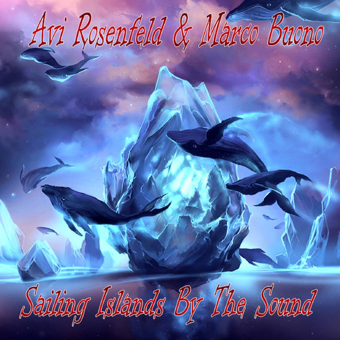 Sailing Islands By The Sound - AVI ROSENFELD & MARCO BUONO