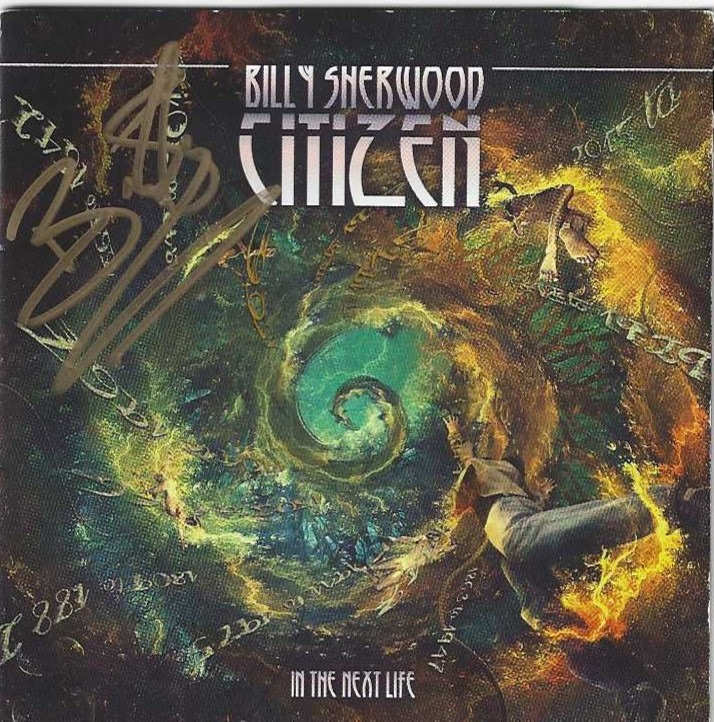 Citizen: In the Next Life - BILLY SHERWOOD