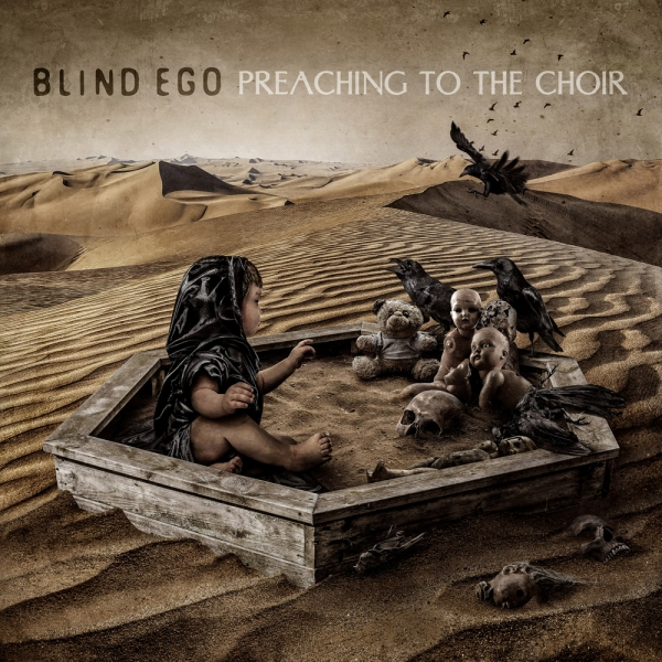 Preaching to the choir - BLIND EGO