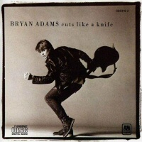 Cuts Like A Knife  - BRYAN ADAMS