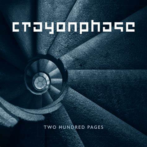 Two Hundred Pages - CRAYONPHASE