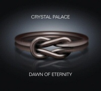 Dawn of Eternity - CRYSTAL PALACE