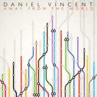 Away from the world - DANIEL VINCENT