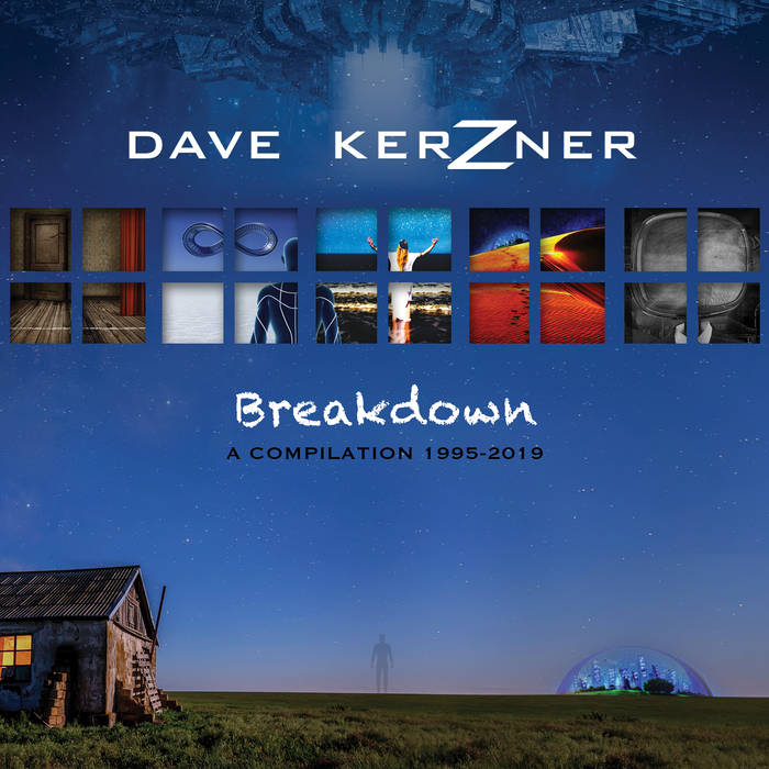 Breakdown (A Compilation 1995-2019) CD X 2 - DAVE KERZNER