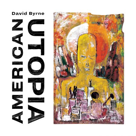 American Utopia - DAVID BYRNE
