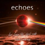 Live from the dark side (A tribute to Pink Floyd Live) - ECHOES