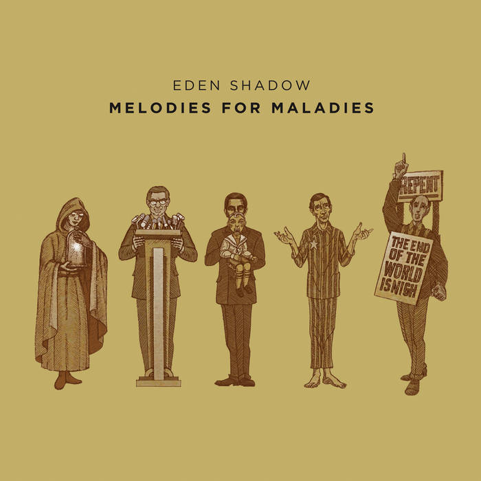 Melodies for maladies - EDEN SHADOW
