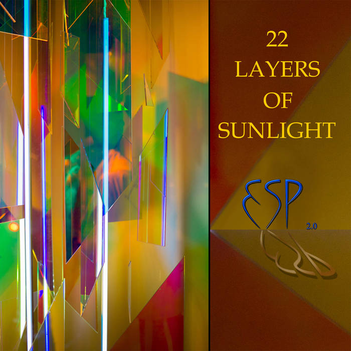 22 Layers of sunlight - ESP 2.0