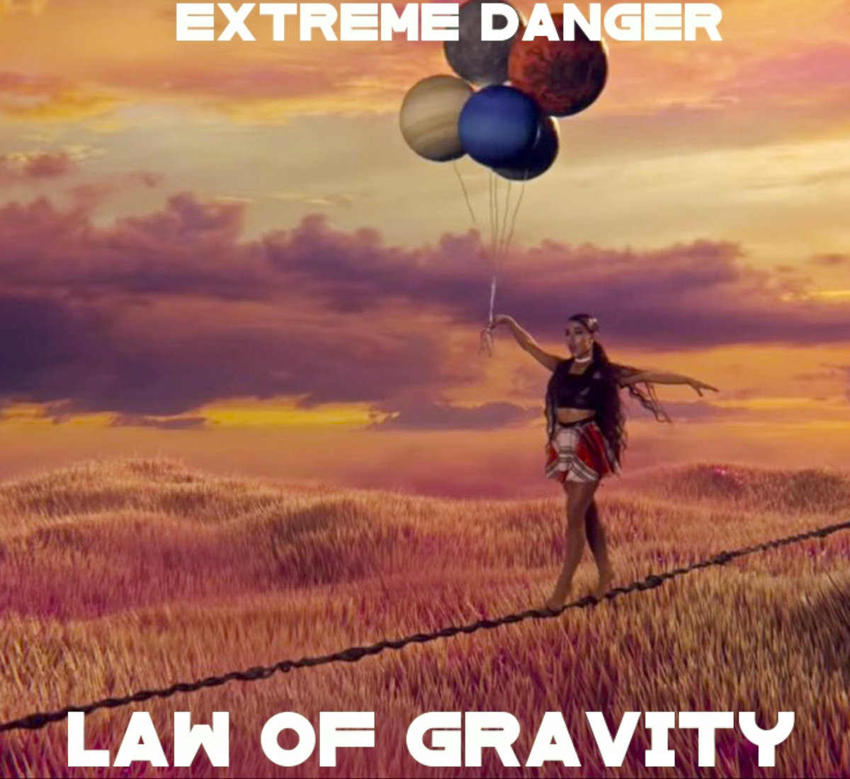 Law Of Gravity - EXTREME DANGER