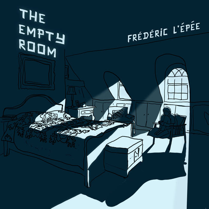 THE EMPTY ROOM - FREDERIC L'ÉPÉE