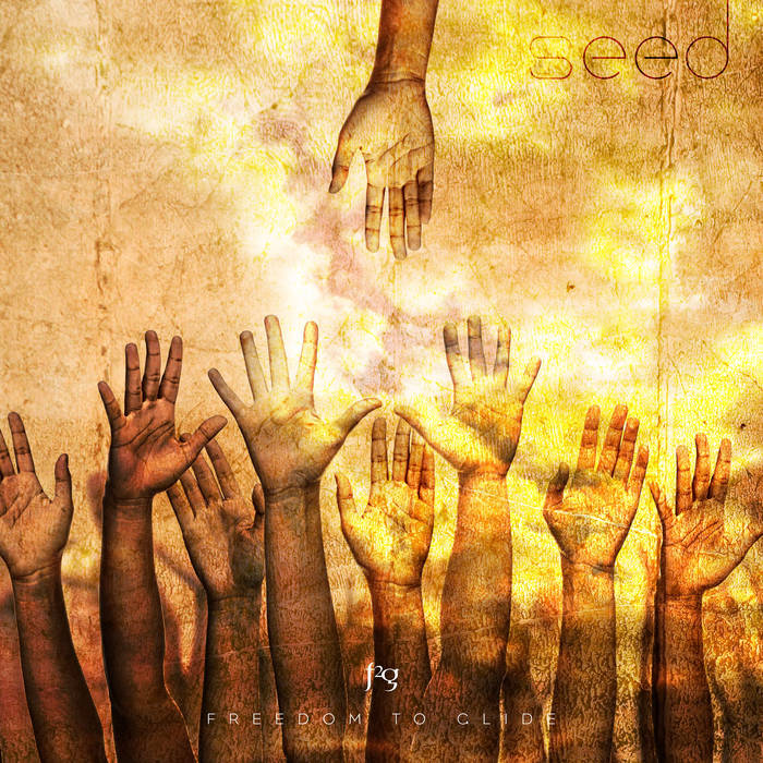 Seed - FREEDOM TO GLIDE