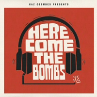Here come the bombs - GAZ COOMBES