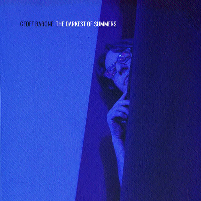 The darkness of summers - GEOFF BARONE