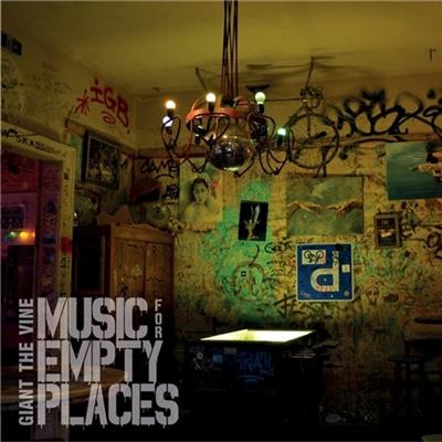 Music For Empty Places - GIANT THE VINE