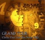 Clocks That Tic - GRAND TOUR