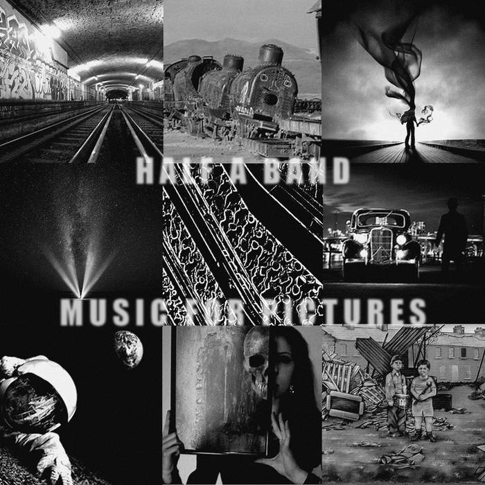 Music for pictures - HALF A BAND