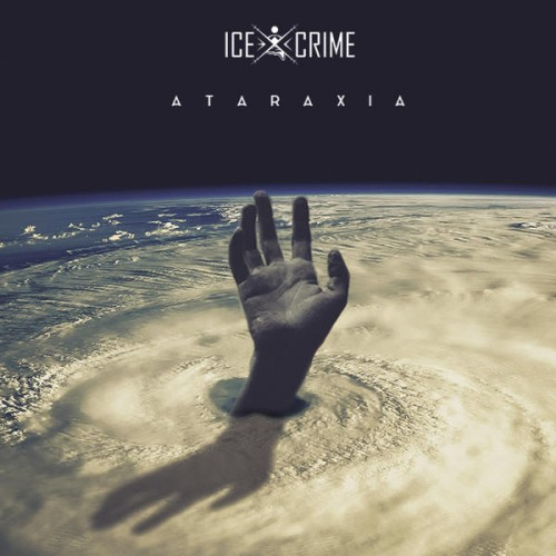 Ataraxia - ICE CRIME