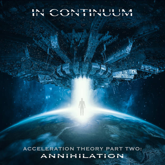 Acceleration Theory Part Two: Annihilation  - IN CONTINUUM