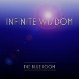 The Blue Room - INFINITE WISDOM