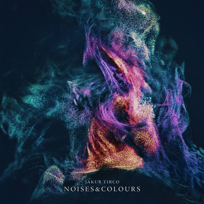 Noise & Colours - JAKUB TIRCO
