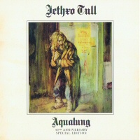 Aqualung [40th anniversary special edition] 2 CD  - JETHRO TULL