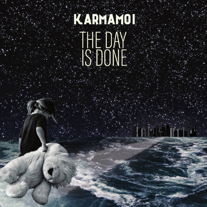 The day is done - KARMAMOI
