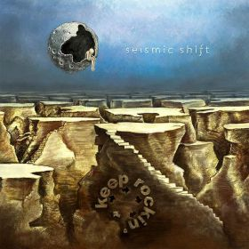 Seismic Shift - KEEP ROCKIN'