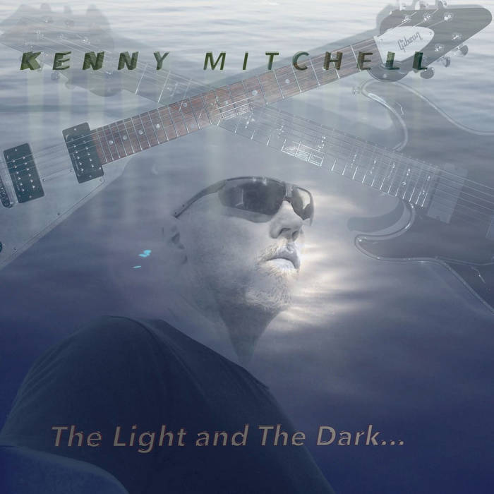 The light in the dark - KENNY MITCHELL