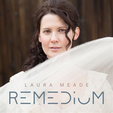Remedium - LAURA MEADE (IZZ)