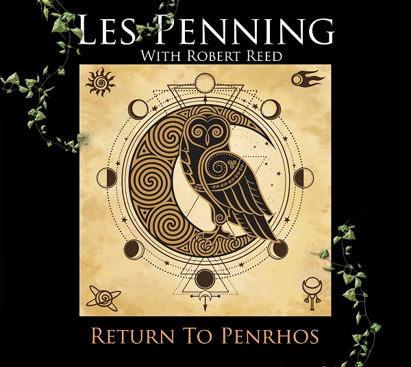 Return to Penhros - LESS PENNING (With Robert Reed)