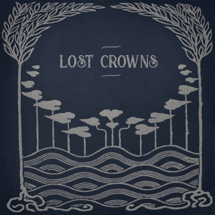 Every Night Something Happens  - LOST CROWNS