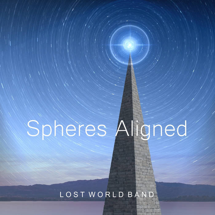 Spheres Aligned - LOST WORLD BAND