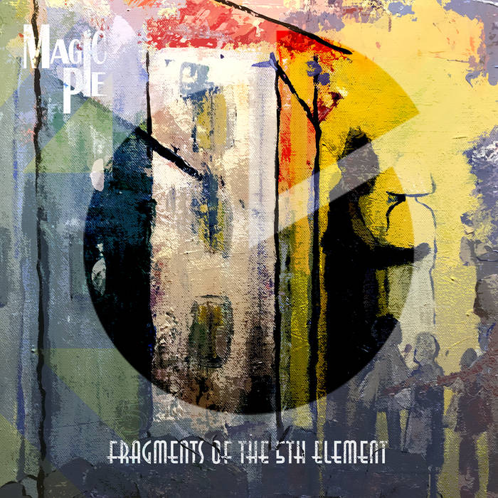 Fragments of the 5th Element - MAGIC PIE