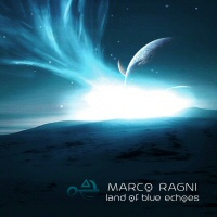 Land of blues echoes - MARCO RAGNI