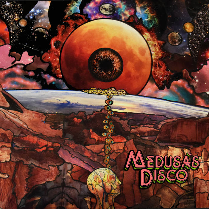 Fruit from a timeless planet - MEDUSA'S DISCO