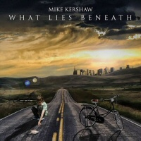 What lies beneath - MIKE KERSHAW