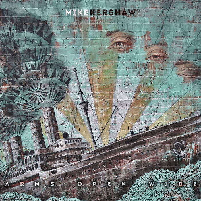 Arms open wide - MIKE KERSHAW