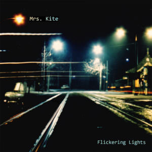 Flickering Lights - MRS. KITE