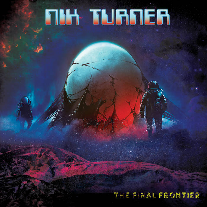 The Final Frontier - NIK TURNER