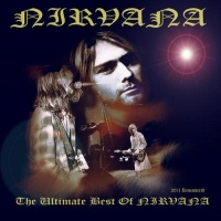 The Ultimate Best Of Nirvana (Remastered 2011) - NIRVANA