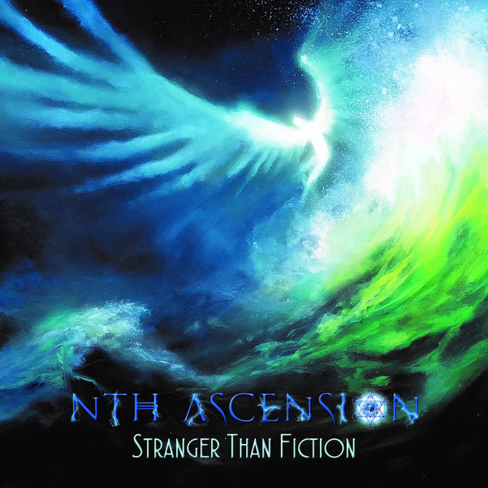 Stranger than Fiction - NTH ASCENSION