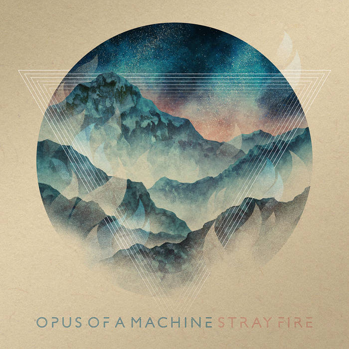 Stray fire - OPUS OF A MACHINE