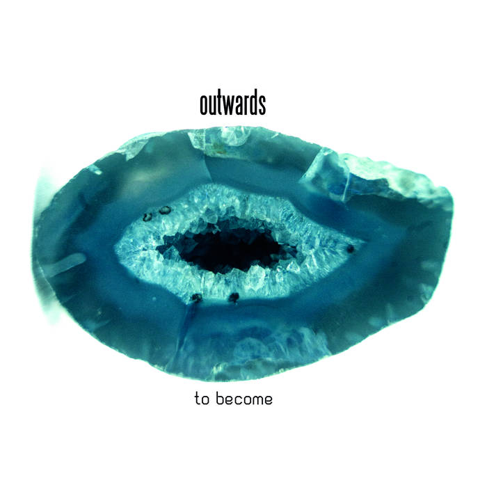 To become - OUTWARDS